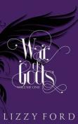 War of Gods (Volume One) 2011-2016