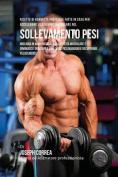 Ricette Di Barrette Proteiche Fatte in Casa Per Accelerare Lo Sviluppo Muscolare Nel Sollevamento Pesi [ITA]