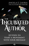 The Incubated Author