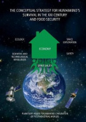 The Conceptual Strategy for Humankind's Survival in the XXI Century and Food Security