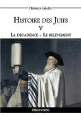 Histoire Des Juifs V [FRE]