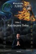 Kuji-In Para Todos [Spanish]