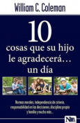 10 Cosas Que Su Hijo Le Agradecera...Un Dia [Spanish]