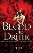 Blood to Drink