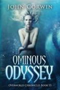 Ominous Odyssey