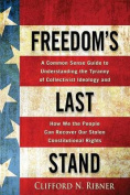 Freedom's Last Stand