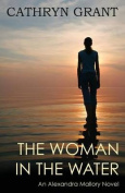 The Woman in the Water (a Psychological Suspense Novel)
