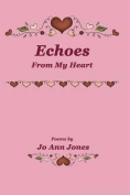 Echoes from My Heart