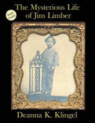 Study Guide for the Mysterious Life of Jim Limber