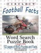 Circle It, Football Facts, Word Search, Puzzle Book [Large Print]