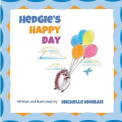 Hedgie's Happy Day