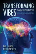 Transforming Vibes, Transforming Lives!