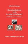Kiom Socialisma Estis La Reala Socialismo?  [EPO]