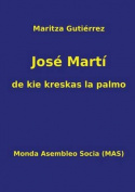 Jose Marti - de Kie Kreskas La Palmo  [EPO]