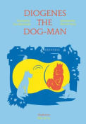 Diogenes the Dog-Man