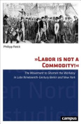 """Labor is Not a Commodity!"""