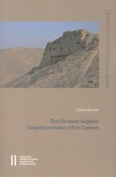 The Christian Sogdian Gospel Lectionary E5 in Context