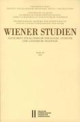 Wiener Studien. Zeitschrift Fur Klassische Philologie, Patristik Und Lateinische Tradition / Wiener Studien Band 129/2016 [GER]