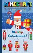 Minecraft - Merry Christmas!