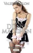 Das Dienstmadchen - Erotischer Roman [Edition Edelste Erotik] [GER]