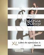Practica Dibujo - XL Libro de Ejercicios 1 [Spanish]