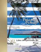 Practica Dibujo - XL Libro de Ejercicios 12 [Spanish]