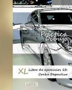 Practica Dibujo - XL Libro de Ejercicios 13 [Spanish]