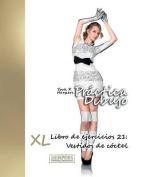 Practica Dibujo - XL Libro de Ejercicios 21 [Spanish]