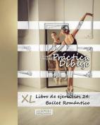 Practica Dibujo - XL Libro de Ejercicios 24 [Spanish]