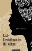 Fatale Entscheidungen Der Miss McManus [GER]