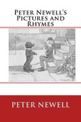 Peter Newell's Pictures and Rhymes