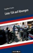 Linie 15a Auf Abwegen [GER]