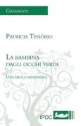 La Bambina Dagli Occhi Verdi [ITA]