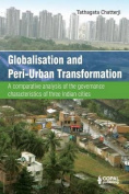 Globalisation and Peri-Urban Transformation