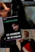 Les Guerriers de Waterloo [FRE]