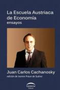 La Escuela Austriaca de Economia [Spanish]