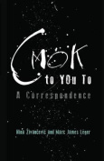 Cmok to You to