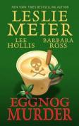 Eggnog Murder [Large Print]