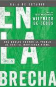 En La Brecha, Guia de Estudio [Spanish]