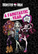 A Fangtastic Year with Monster High
