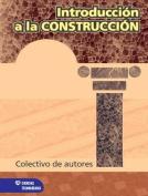 Introduccion a la Construccion [Spanish]