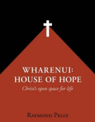 Wharenui: House of Hope