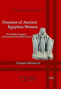 Dossiers of Ancient Egyptian Women