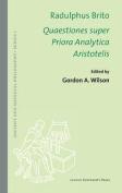 Radulphus Brito. Quaestiones Super Priora Analytica Aristotelis  [LAT]