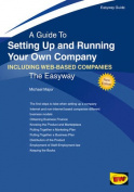Setting Up and Running Your Own Company - Including Web-Based Companies