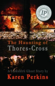 The Haunting of Thores-Cross