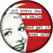 Snap button Sarcasm Start everyday with a smile 18mm Cabochon chunk charm