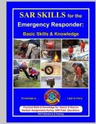 Sar Skills for the Emergency Responder