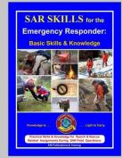 Sar Skills for the Emergency Responder