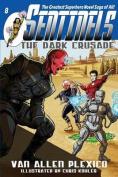 Sentinels: The Dark Crusade